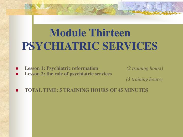 module thirteen psychiatric services n.