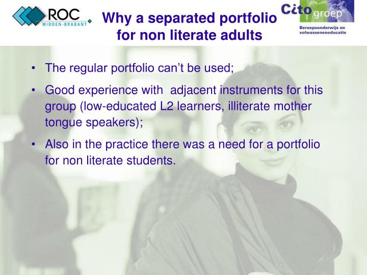 Why a separated portfolio for non literate adults