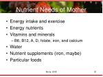 nutrient needs of mother