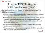 level of emc testing for nre installations cont d