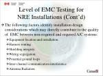 level of emc testing for nre installations cont d2