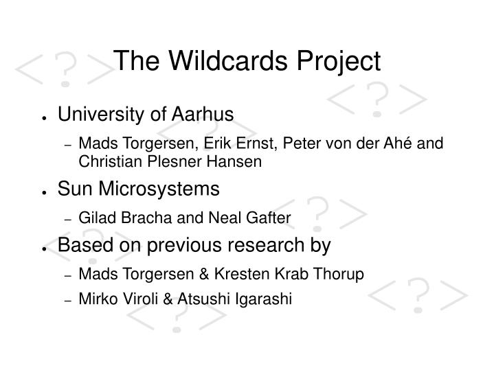The wildcards project