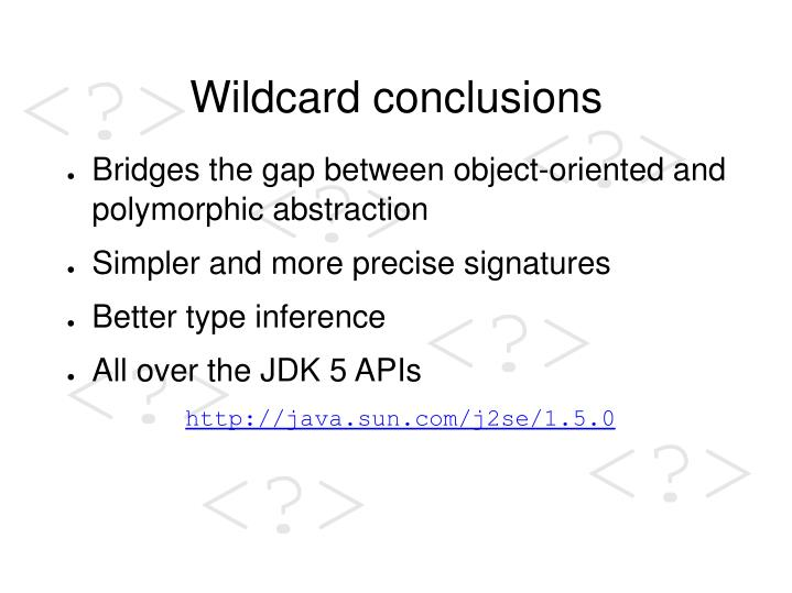 Wildcard conclusions