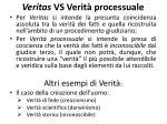 veritas vs verit processuale
