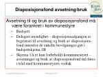 disposisjonsfond avsetning bruk1