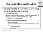 disposisjonsfond avsetning bruk2