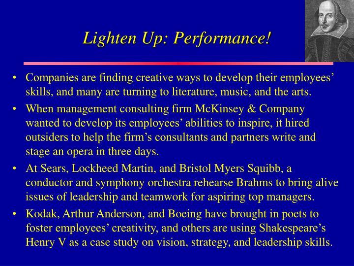 Lighten Up: Performance!