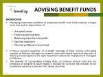 advising benefit funds