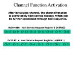 channel function activation