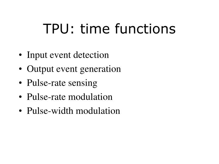 Tpu time functions