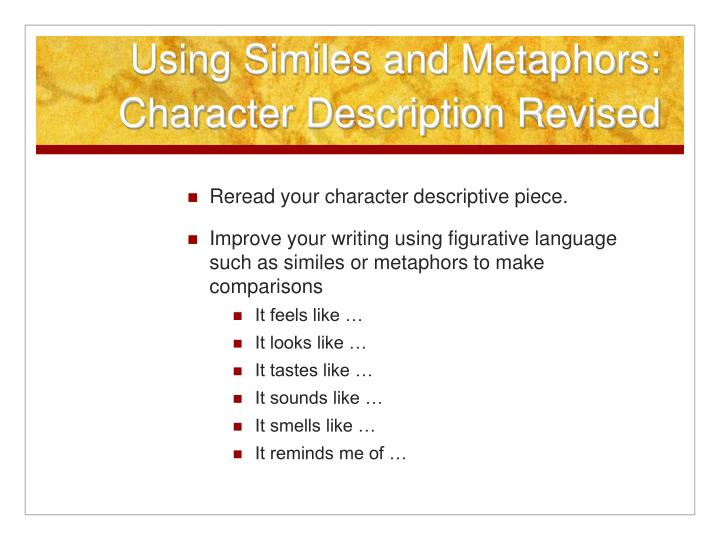 Using Similes and Metaphors: Character Description Revised