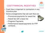 cost financial incentives1