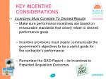 key incentive considerations