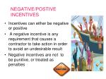 negative postive incentives