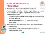 past performance incentive