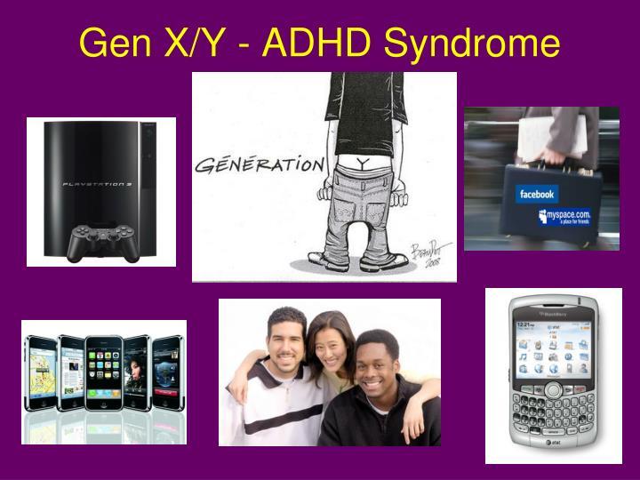 Gen x y adhd syndrome