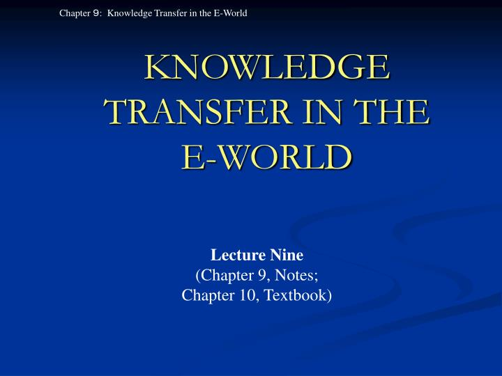 knowledge transfer in the e world n.