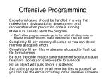 offensive programming