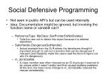 social defensive programming