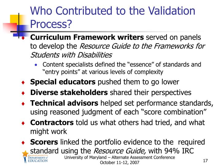 Who Contributed to the Validation Process?