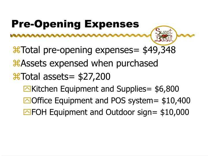 Pre-Opening Expenses