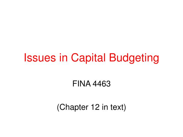 issues in capital budgeting n.