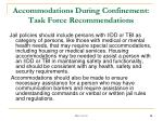 accommodations during confinement task force recommendations