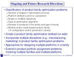 ongoing and future research directions