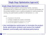 single stage optimization approach
