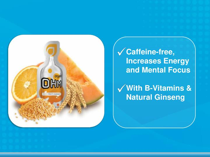 Caffeine-free, Increases Energy  and Mental Focus