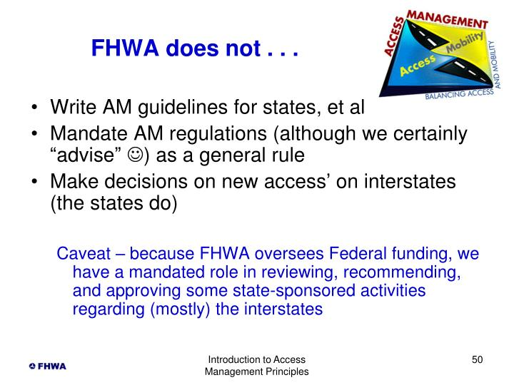 FHWA does not . . .