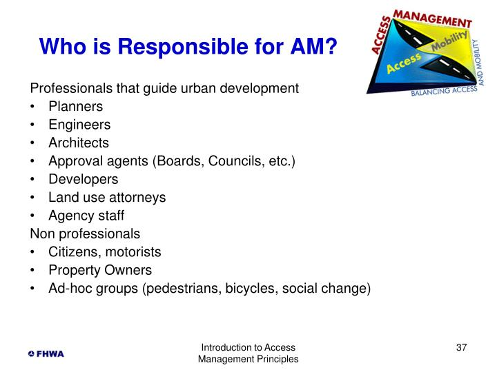 Who is Responsible for AM?