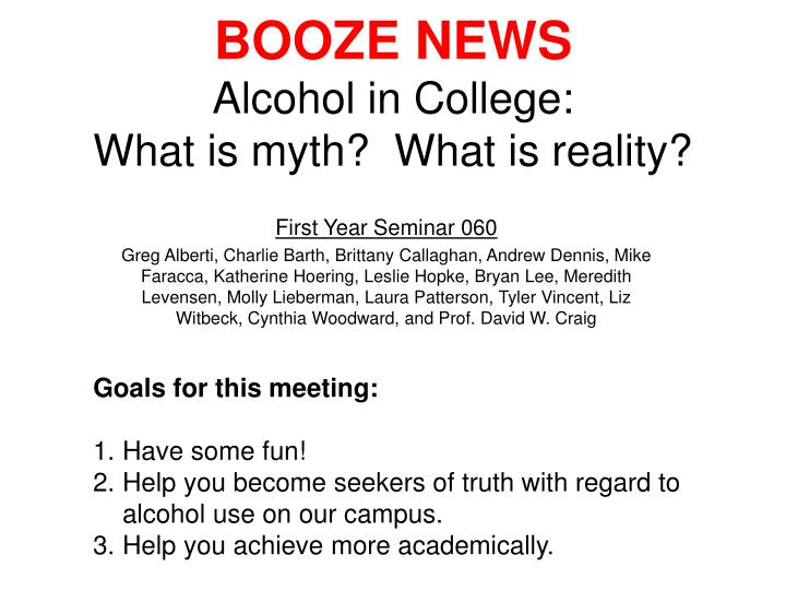 Booze news alcohol in college what is myth what is reality