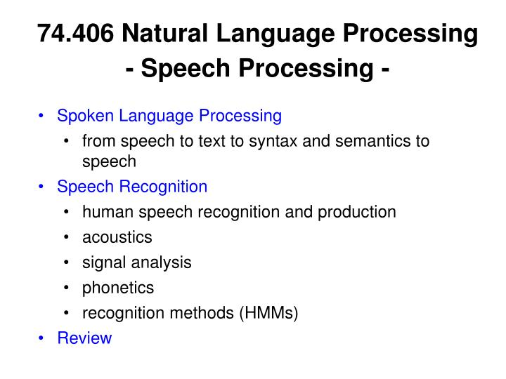 74 406 natural language processing speech processing n.