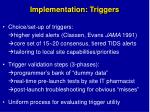 implementation triggers