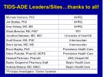 tids ade leaders sites thanks to all