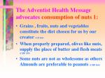 the adventist health message advocates consumption of nuts 1