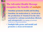 the adventist health message recognises the benefits of sunlight
