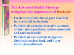 the adventist health message recognises the importance of fresh air