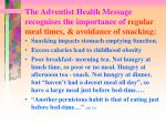 the adventist health message recognises the importance of regular meal times avoidance of snacking1