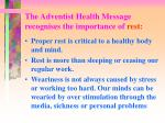 the adventist health message recognises the importance of rest