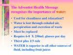the adventist health message recognises the importance of water