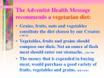the adventist health message recommends a vegetarian diet