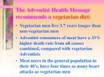 the adventist health message recommends a vegetarian diet1