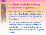 the adventist health message recommends a vegetarian diet2