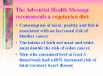 the adventist health message recommends a vegetarian diet3