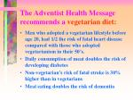 the adventist health message recommends a vegetarian diet5