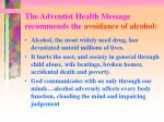 the adventist health message recommends the avoidance of alcohol