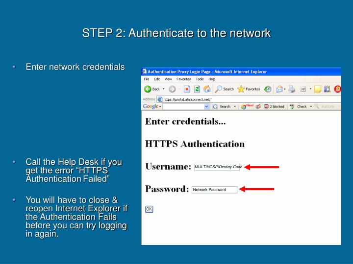 Step 2 authenticate to the network