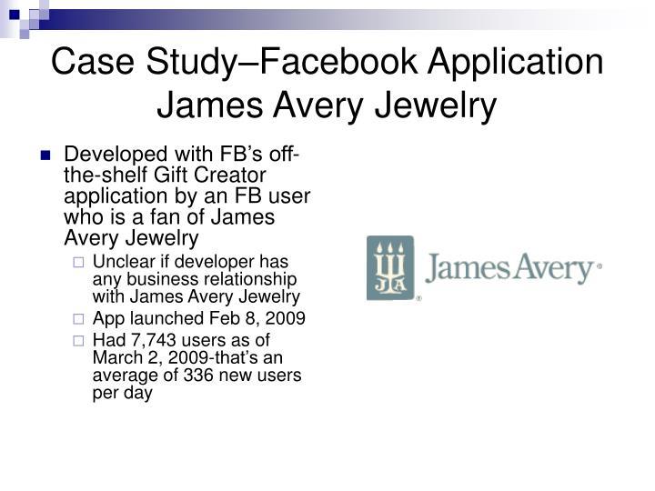 Case Study–Facebook Application